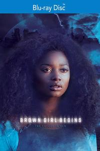 Brown Girl Begins