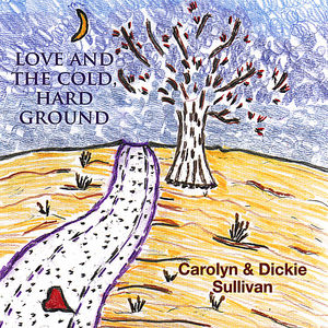 Love & the Cold Hard Ground