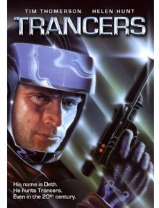 Trancers (aka Future Cop)