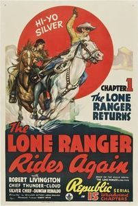 The Lone Ranger Rides Again , Robert Livingston