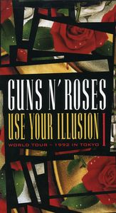Guns N' Roses: Use Your Illusion I: World Tour--1992 in Tokyo