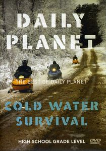 Best of Daily Planet: Cold Water Survival