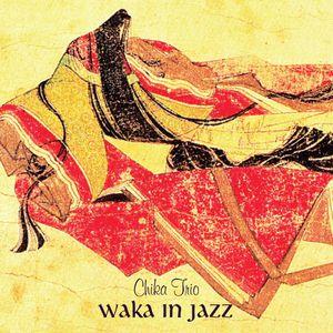 Waka in Jazz