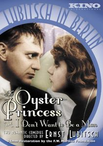 The Oyster Princess /  I Don't Want to Be a Man