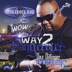 Way 2 Dangerous