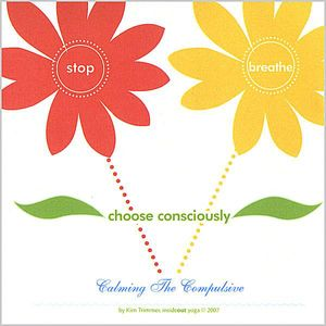 Stop Breathe Choose Consciously