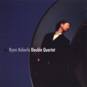Ryan Keberle Double Quartet