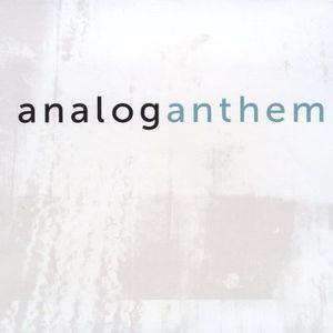 Analog Anthem