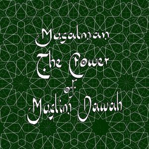 Power of Muslim Dawah