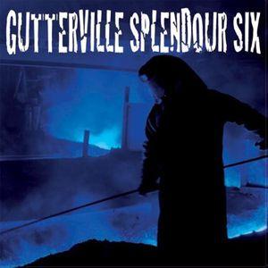 Gutterville Splendour Six