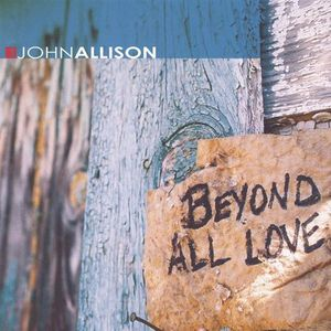 Beyond All Love