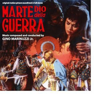 Marte Dio Della Guerra (Mars, God of War) (Original Motion Picture Soundtrack)