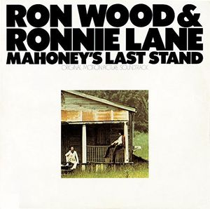 Mahoney's Last Stand - Original Motion Picture , Ron Wood & Ronnie Lane
