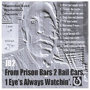 From Prison Bars to Rail Cars One Eyes Always Watc