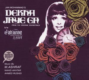 Dekha Jaye Ga /  Uf Yeh Beevian /  Various