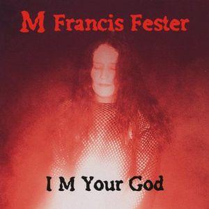 I M Your God