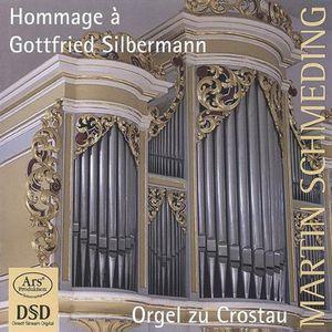 Hommage a Gottfried Silbermann