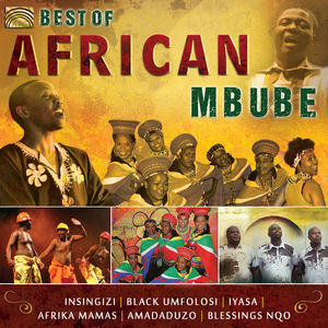 Best Of African Mbube