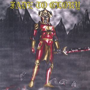 Fade to Glory