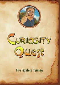 Curiosity Quest: Fire Fighters Training