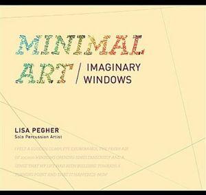 Minimal Art: Imaginary Windows