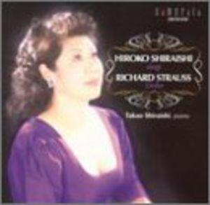 Hiroko Shiraishi Sings Lieder By Richard Strauss