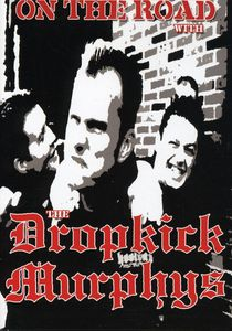 On the Road With the Dropkick Murphys