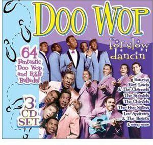 Doo Wop Is for Slow Dancin' /  Various