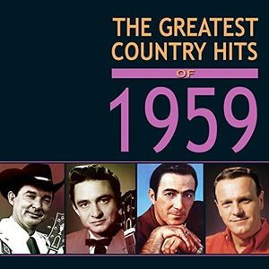 Greatest Country Hits Of 1959 /  Various