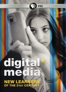 Digital Media: New Learners of the 21st Century
