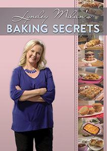 Lyndey Milan's Baking Secrets