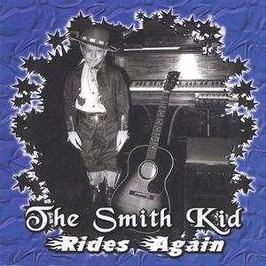 Smith Kid Rides Again