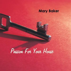 Passion for Your House