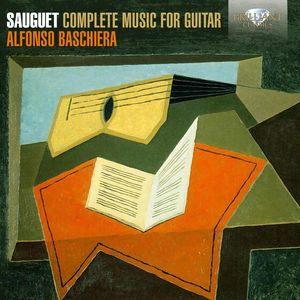 Henri Sauguet: Complete Music for Guitar