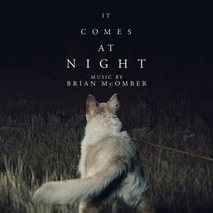 It Comes at Night (Original Soundtrack)