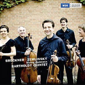Bruckner & Zemlinksy: String Quintets