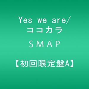 Yes We Are/ Kokokara [Import]
