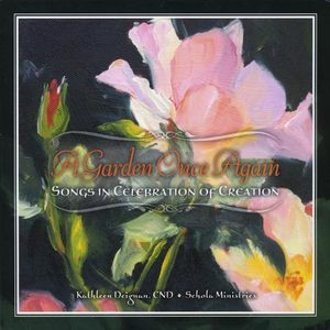 Garden Once Again: Songs in Celebration of Creatio