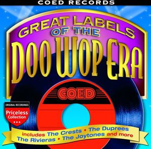 Great Labels Of The Doo Wop Era: Coed