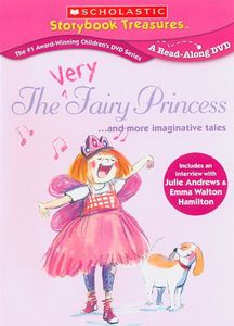Scholastic Storybook Treasures: The Very Fairy Princess...And More Imaginative Tales
