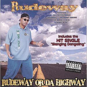 Rudeway or Da Highway
