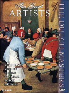 The Great Artists: The Dutch Masters
