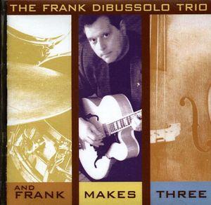 And Frank Makes Three