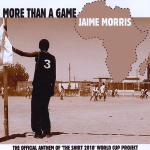 More Than a Game-The Shirt 2010