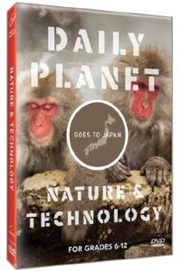 Goes to Japan: Nature & Technology