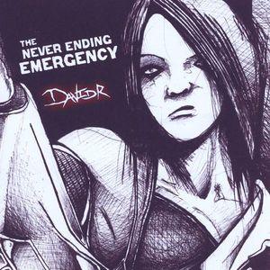 Never Ending Emergency