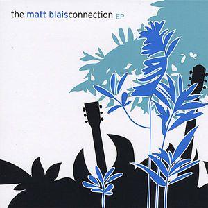 Matt Blais Connection EP