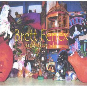 Brett Fenex & Friends