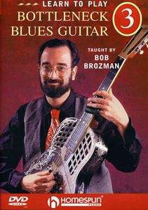Learn to Play Bottleneck Blues Guitar: Volume 3