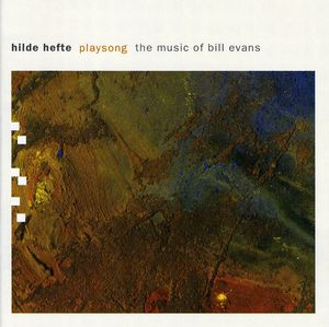 Playsong: Music of Bill Evans